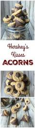 Hershey Thanksgiving Cute Acorns Made With Hershey U0027s Kisses Kiss Butter And Chocolate