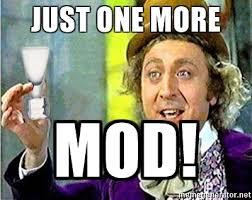 Willy Wonka Meme Generator - just one more mod willy wonka meme generator