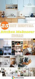 kitchen cabinet makeover ideas 25 diy rental kitchen makeover ideas that ll bring to