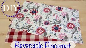 Home Decor Tutorial by Diy Reversible Placemats Home Decor Tutorial Youtube