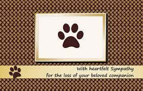 sympathy for loss of dog condolence messages for loss of pets dog cat and other pets