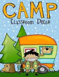 Camping Decorations Camping Time Decorate Your Classroom Education Things