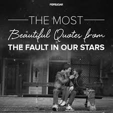 the best quotes from the fault in our popsugar entertainment