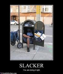 Slacker Meme - slacker randomoverload