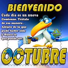 imagenes feliz octubre imágenes de bienvenido octubre con frases y pensamientos positivos