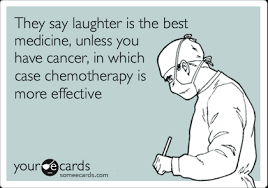 Chemo Meme - 35 memes about cancer that might make you laugh laughter medicine