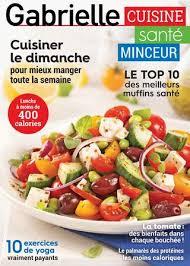 cuisiner le dimanche pour la semaine gabrielle vol 06 no 08 by éditions pratico pratiques issuu