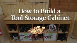 Tools Needed To Build Cabinets 217 Tool Storage Cabinet The Wood Whisperer
