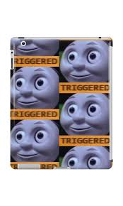 Train Meme - triggered thomas the train meme ipad cases skins by
