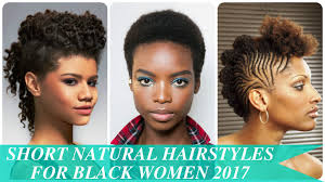 short natural hairstyles for black women 2017 youtube