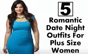 5 cute and romantic date night for plus size women style