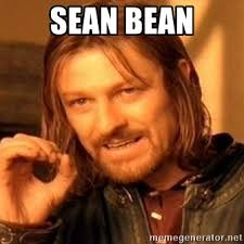 Sean Bean Meme Generator - sean bean one does not simply meme generator