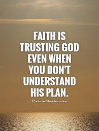 religious quotes about faith captivating faith is trusting god even