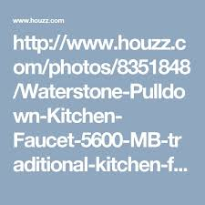 touchless kitchen faucets houzz best 25 traditional kitchen faucets ideas on kitchen