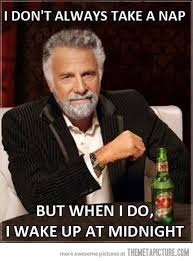 Dos Equis Guy Meme - just a little nap the meta picture