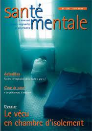 chambre d isolement en psychiatrie santé mentale le vécu en chambre d isolement dossier