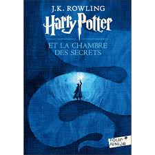 harry potter 2 la chambre des secrets harry potter and the chamber of secrets in j k rowling