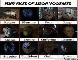 Jason Voorhees Memes - many faces of jason voorhees by ash protector meme center
