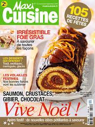 abonnement magazine maxi cuisine editrice chez bauer média rézoé réseau social des