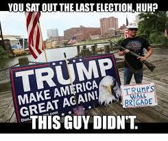 Harley Davidson Meme - you sat out the last election huh harley davidson trump great