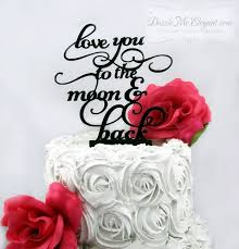 moon cake topper you to the moon and back cake topper wedding cake topper