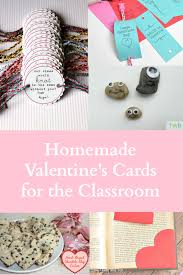 Valentine S Day Homemade Gift Ideas by 5 Homemade Valentine U0027s Day Gift Ideas For The Classroom