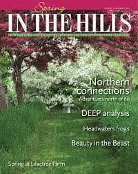 in the hills spring 2012 by in the hills magazine issuu