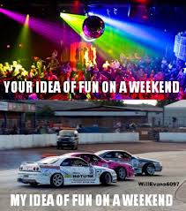 Drift Meme - drift weekend meme