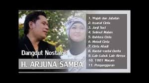 download mp3 dangdut arjuna samba group download dangdut nostalgia h samba video lagu lirik lagu7