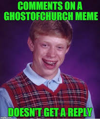 Reply Memes - comments on a ghostofchurch meme doesn t get a reply