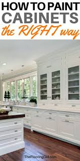 best paint to cover kitchen cabinets how to paint cabinets the right way the flooring