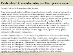 Cnc Operator Job Description For Resume by Top 10 Manufacturing Machine Operator Interview Questions And Answers