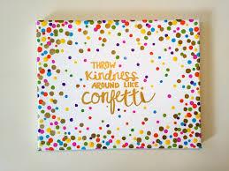 kindness quotes confetti il fullxfull 844849880 pyt7 jpg 1500 1125 i love purebarre