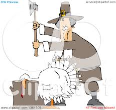 ready turkey thanksgiving clipart of a cartoon pilgrim ready to chop the head off of a white