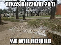 Meanwhile In Texas Meme - school s closed for a week funny pictures and memes