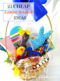 cheap easter baskets inexpensive easter gifts and ideas