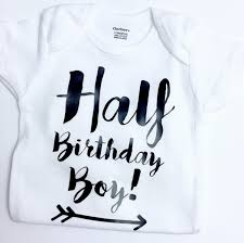 birthday onesie boy half birthday boy onesie half birthday boy half birthday