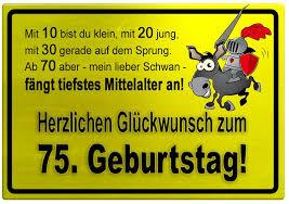 geburtstagssprüche zum 75 geburtstag gelbes schild mit esel und ritter zum 75 geburtstag