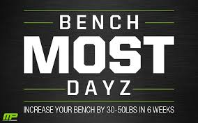 How To Strengthen Your Bench Press Bench Most Dayz Increase Bench Press Workout