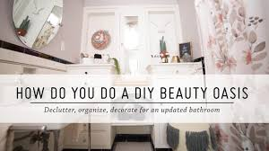 Ways To Decorate A Small Bathroom - how do you do a diy beauty oasis bathroom makeover diy home