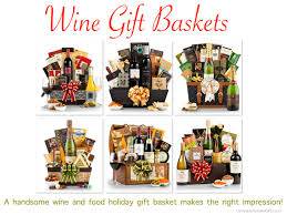 wine gift ideas food wine gift baskets companyholidaygifts