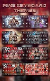 themes for android wwe wwe keyboard themes for android apk download