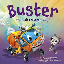 garbage trucks for kids surprise buster the little garbage truck marcia berneger kevin zimmer