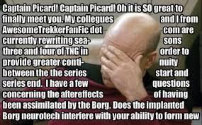 Capt Picard Meme - image 180680 the picard song know your meme