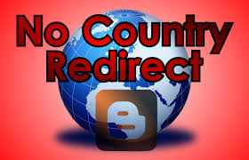 noredirect no country redirect for blogger techimen