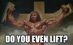 Do You Even Lift Meme - do you even lift jesus meme by legendofpiccard memedroid