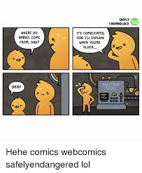 Where Memes Come From - where do babies come from dad okay safelh web toon endangered it s