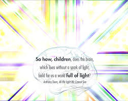 The Light We Cannot See Anthony Doerr All The Light We Cannot See Quote So How