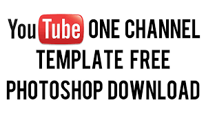 youtube one channel template 2013 layout free download photoshop