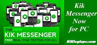kik messenger apk installer kik for pc kik login account kik sign up